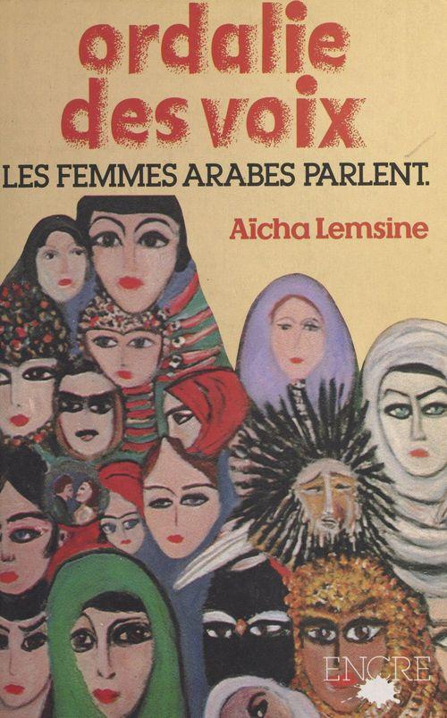 Ordalie des voix  - Aïcha Lemsine