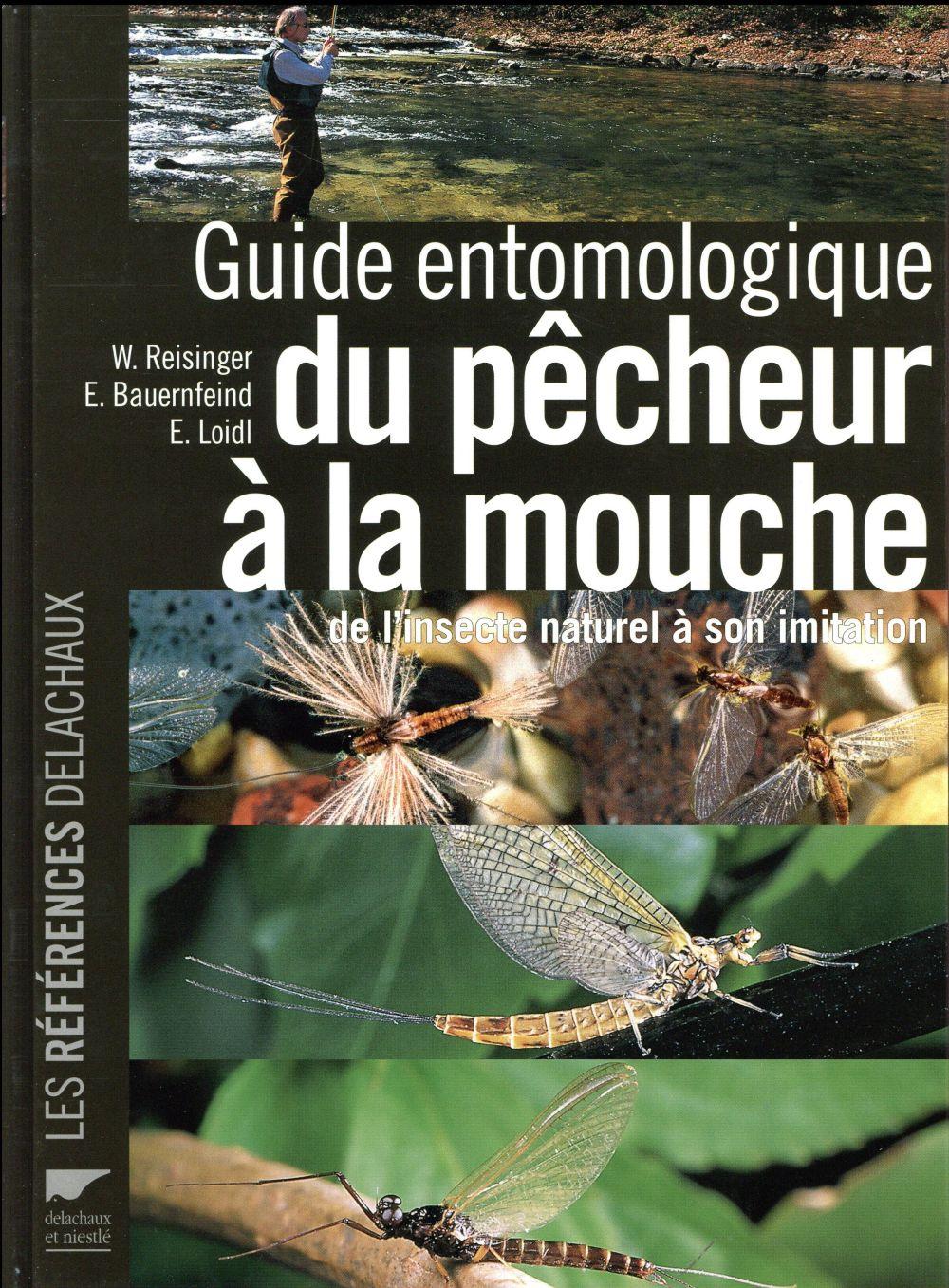 Guide entomologique du pêcheur à la mouche ; de l'insecte naturel à son imitation
