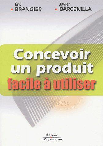 Concevoir Un Produit Facile A Utiliser