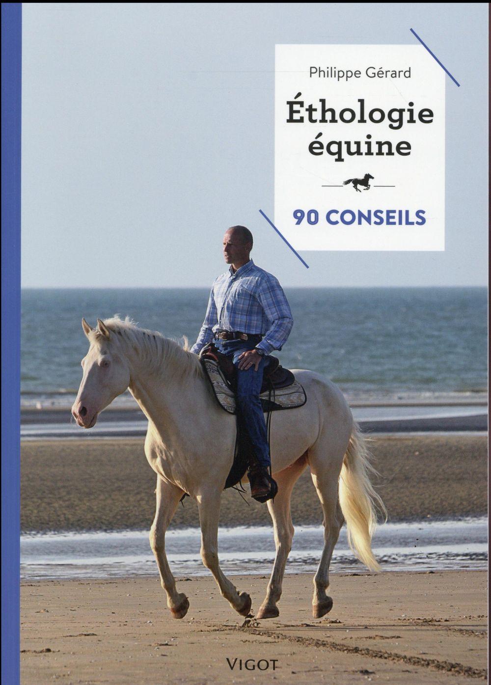 éthologue équine ; 90 conseils