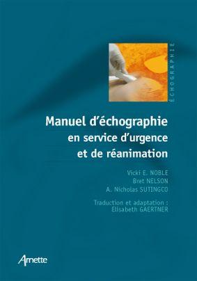 Manuel D Echographie En Reanimation Et Service D'Urgence