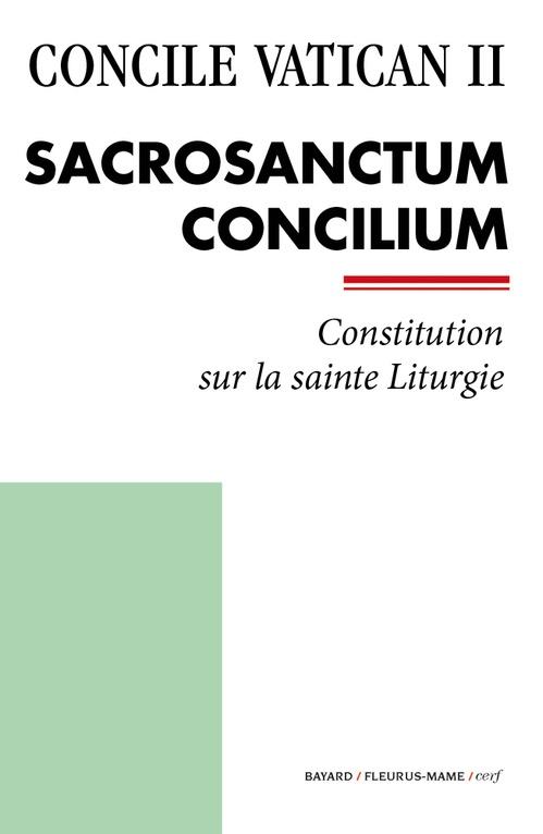 Concile Vatican II ; Sacrosanctum Concilium