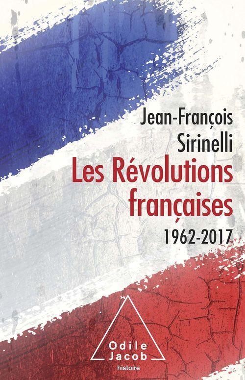 Les Révolutions françaises 1962-2017