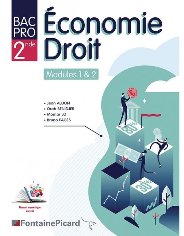 économie droit ; 2de bac pro tertiaires ; livre élève ; modules 1 & 2