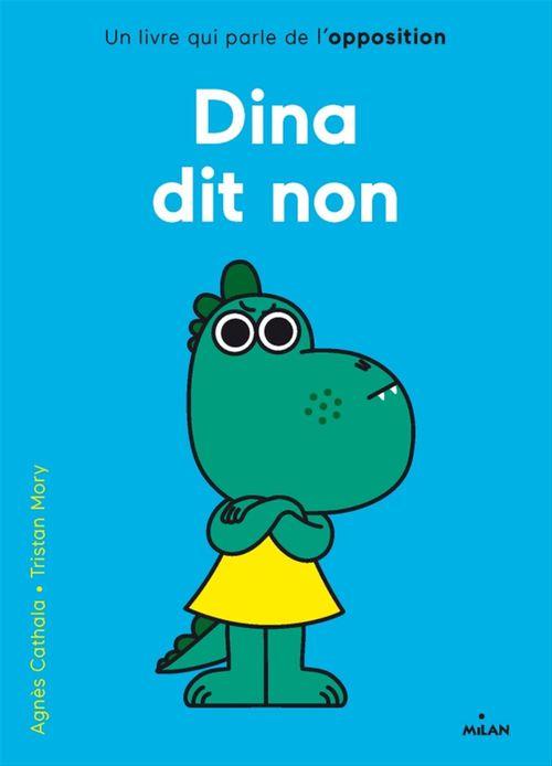 Vente EBooks : Dina dit non  - Agnès Cathala  - Tristan Mory