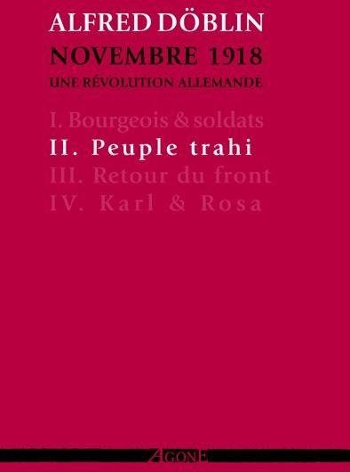 Novembre 1918 ; une révolution allemande t.2 ; peuple trahi