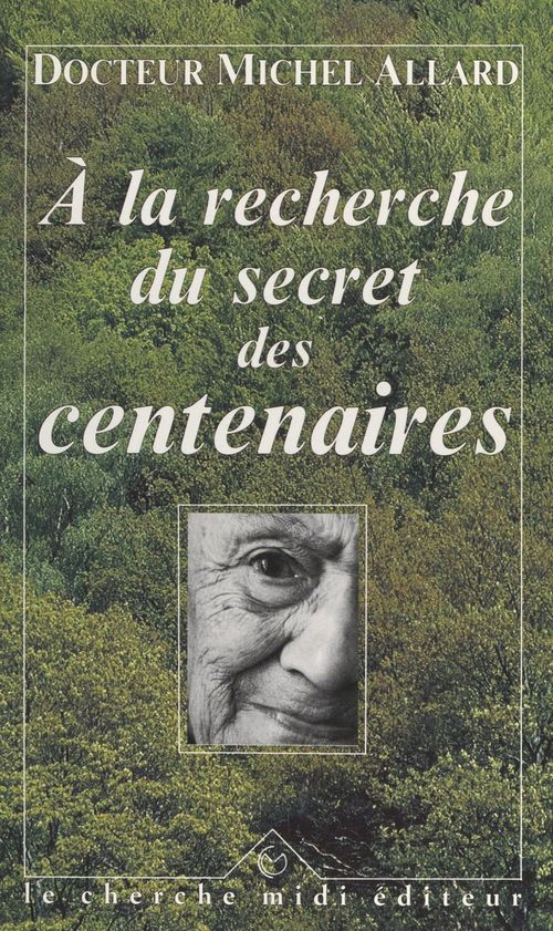 À la recherche du secret des centenaires