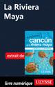 La Riviera Maya  - . Collectif