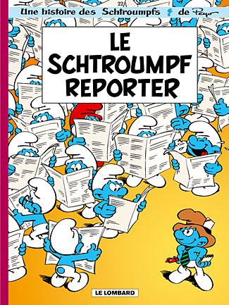 Les Schtroumpfs T.22 ; le Schtroumpf reporter