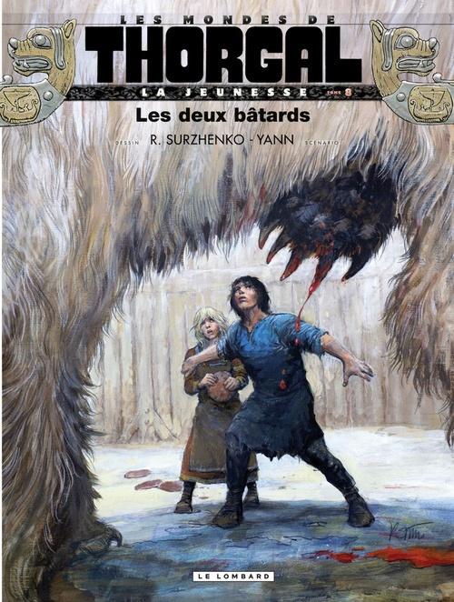 La Jeunesse de Thorgal - Tome 8 - Les deux bâtards