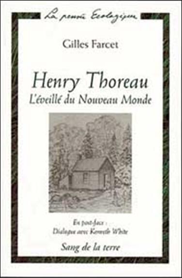 Henry thoreau - l'eveille du nouveau monde