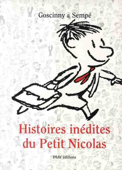 histoires inédites du Petit Nicolas t.1
