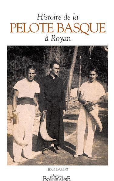 Histoire de la pelote basque à Royan