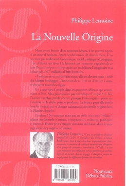 La nouvelle origine ; la france matrice d'une autre modernité