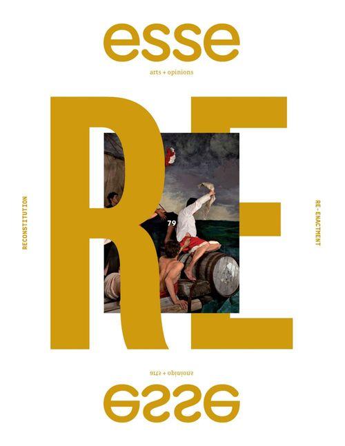 Esse arts + opinions. No. 79, Automne 2013