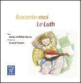 Raconte-Moi Le Luth