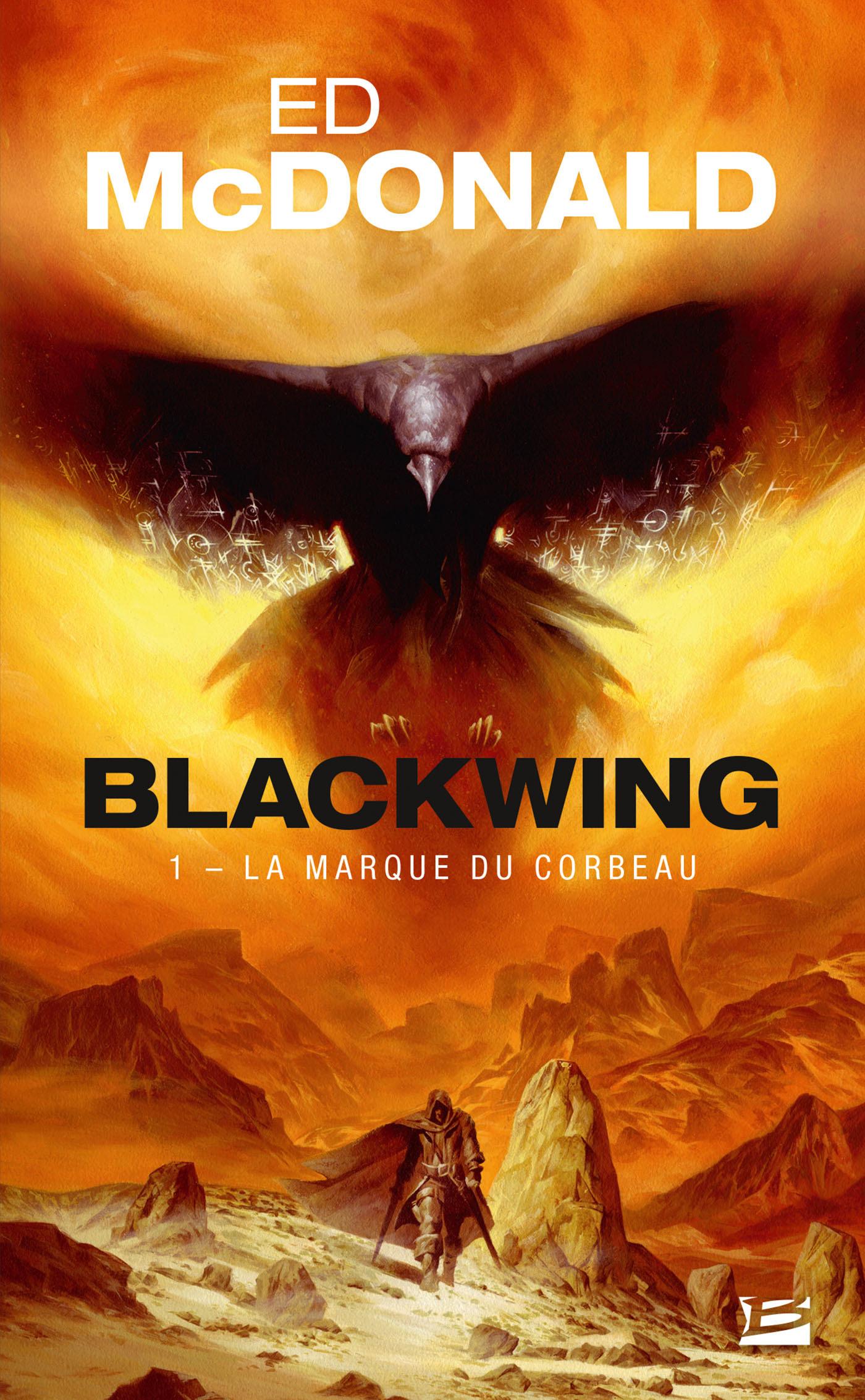 Blackwing t.1 ; la marque du corbeau