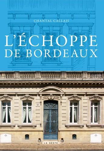 L'ECHOPPE DE BORDEAUX