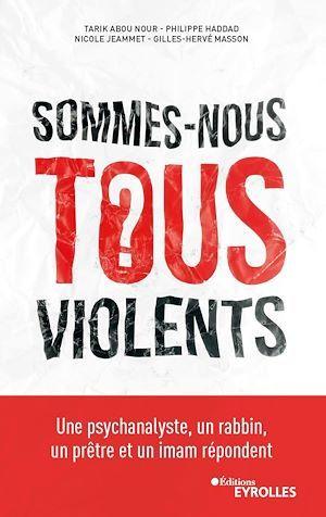Sommes-nous tous violents ?