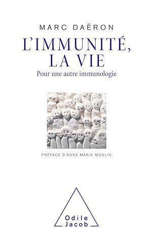 L' Immunité, la vie