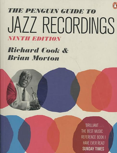 Penguin guide to jazz recordings - 9th edition