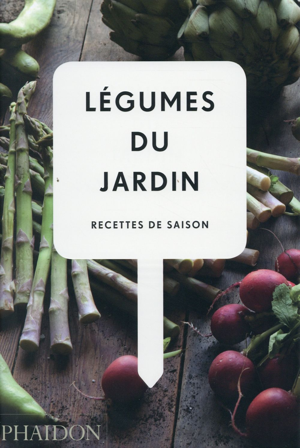 Legumes Du Jardin ; Recettes De Saison