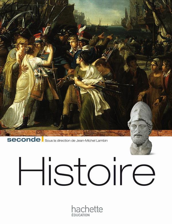 histoire ; 2nde ; livre de l'élève (édition 2010)