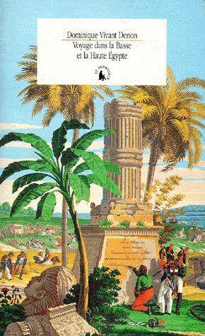 Voyage dans la Basse et la Haute Égypte