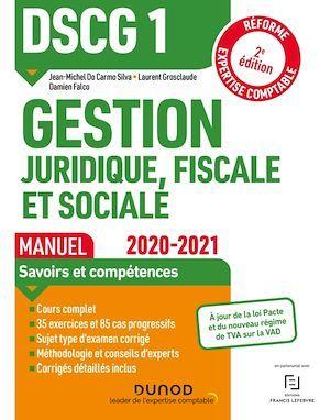 DSCG1 ; gestion juridique, fiscale et sociale ; manuel (édition 2020/2021)