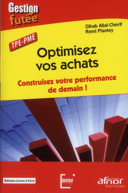 Optimisez Vos Achats ; Construisez Votre Performance De Demain ; Tpe-Pme