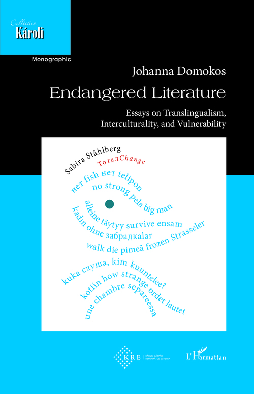 Endangered literature ; essays on translingualism, interculturality, and vulnerability