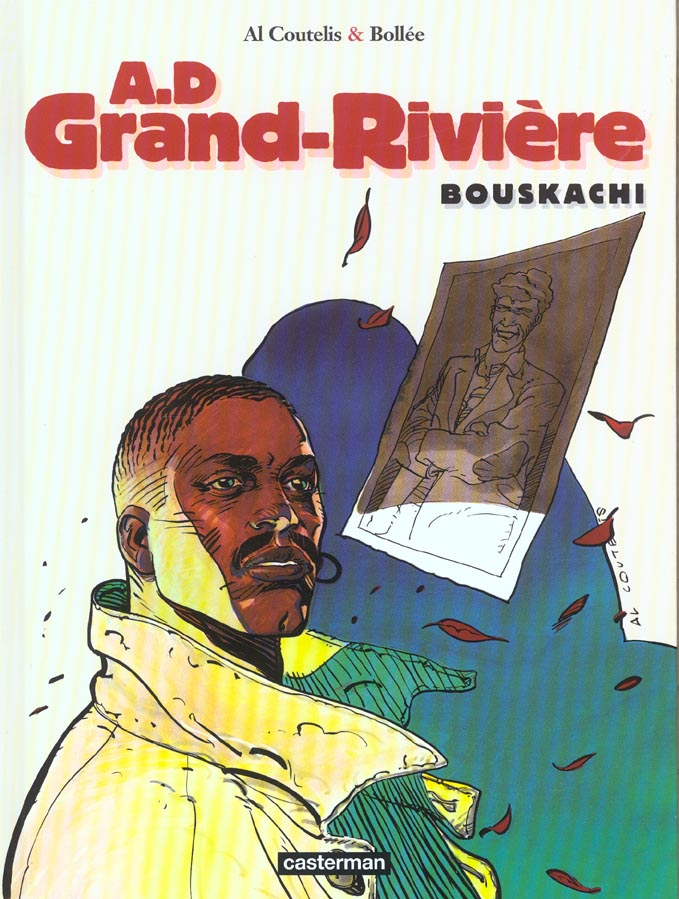 A.D grand rivière t.4 ; Bouskachi