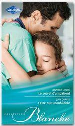 Vente Livre Numérique : Le secret d'un patient - Cette nuit inoubliable  - Jennifer Taylor - Judy Duarte