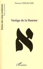 Vente Livre Numérique : Vertige de la flamme  - Thomas Vercruysse