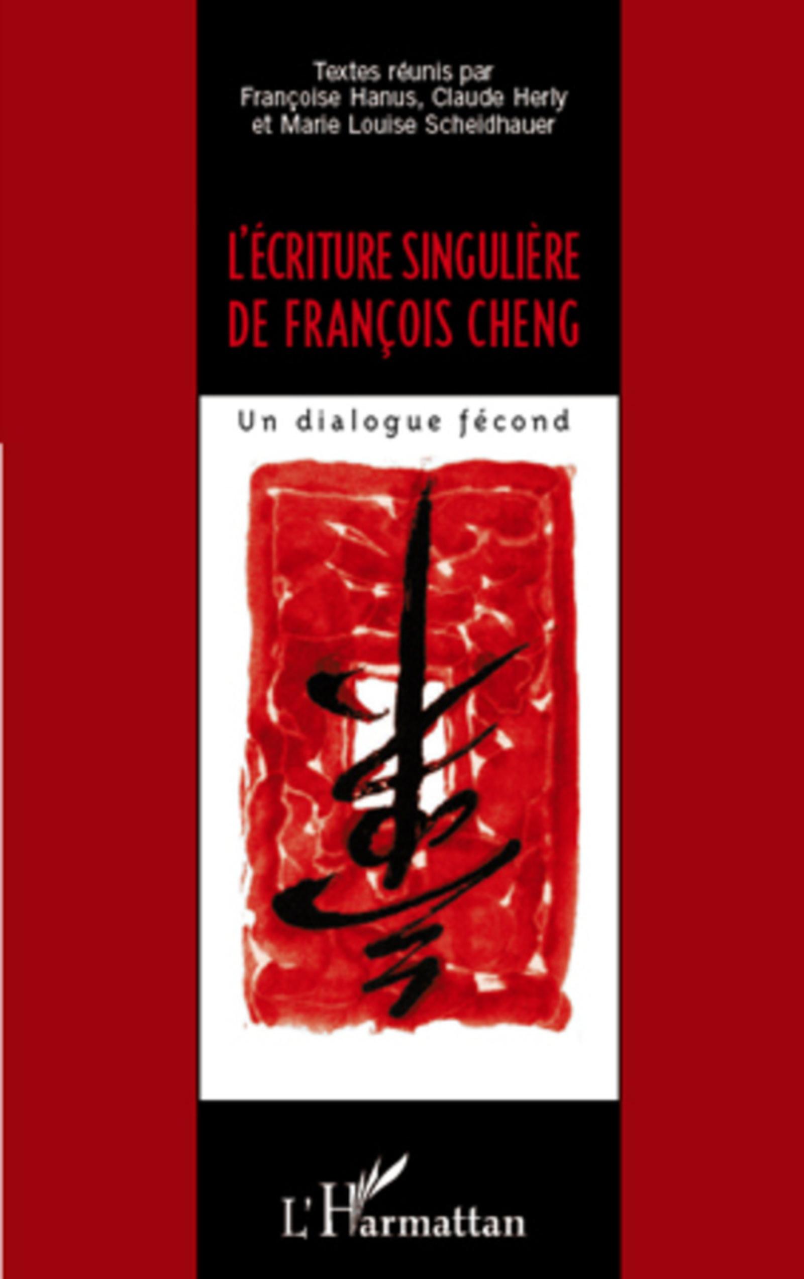 L'écriture singulière de François Cheng