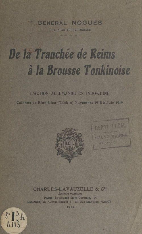 De la tranchée de Reims à la brousse tonkinoise