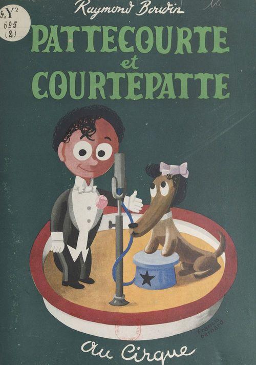 Pattecourte et Courtepatte au cirque