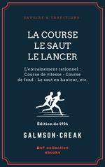 Vente Livre Numérique : La Course - Le Saut - Le Lancer  - Salmson-Creak
