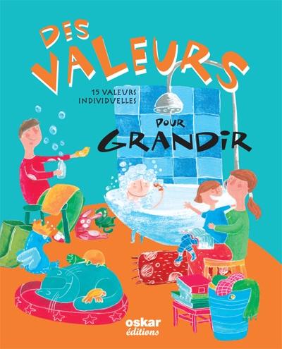 Des valeurs pour grandir ; 15 valeurs individuelles