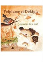 Couverture de Poiplume et dokipic t.1 ; le gardien de la forêt