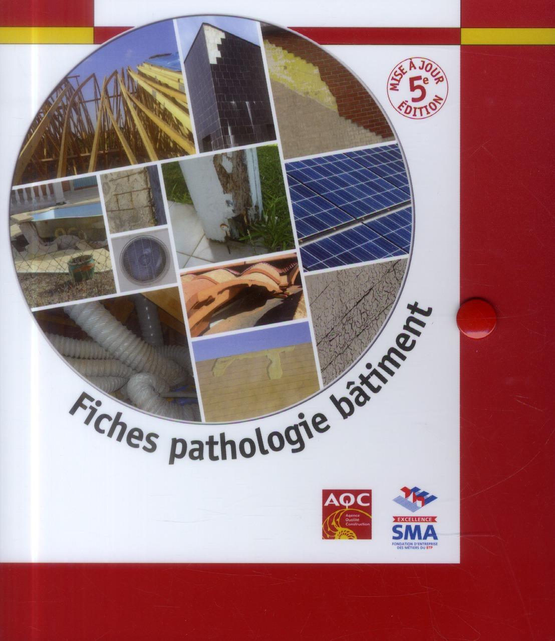 fiches pathologie bâtiment