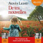 Vente AudioBook : De tes nouvelles  - Agnès Ledig