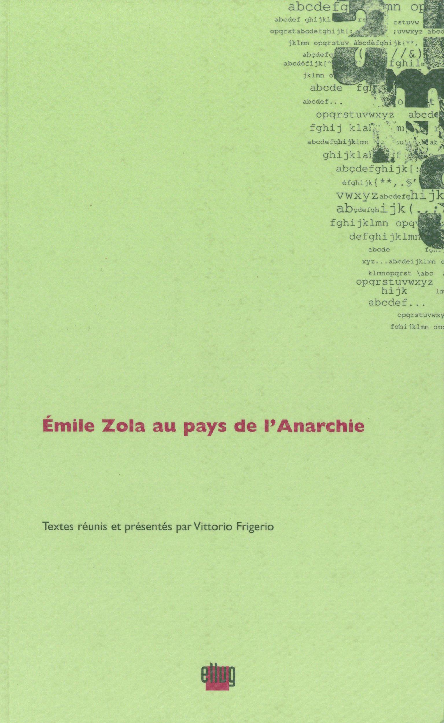 Émile Zola au pays de l'Anarchie  - Vittorio Frigerio