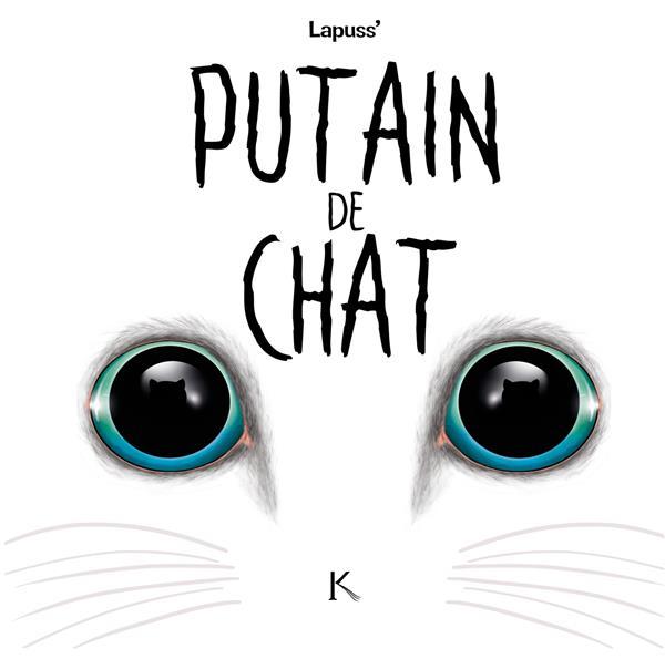 PUTAIN DE CHAT T.3 LAPUSS-
