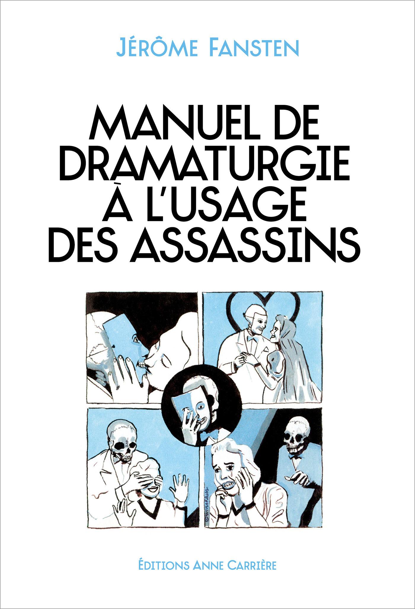Manuel de dramaturgie à l´usage des assassins