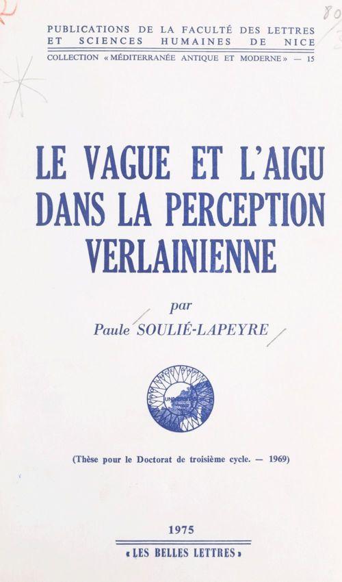 Le vague et l'aigu dans la perception verlainienne