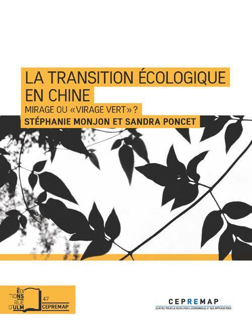 La transition écologique en Chine ; mirage ou virage vert ?