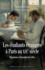 Vente EBooks : Les étudiants étrangers à Paris au XIXe siècle  - Pierre Moulinier