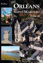 Orléans : Saint-Marceau - Tome 2  - Jean-Paul Imbault