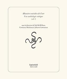 Histoires sociales de l'art ; une anthologie critique t.1
